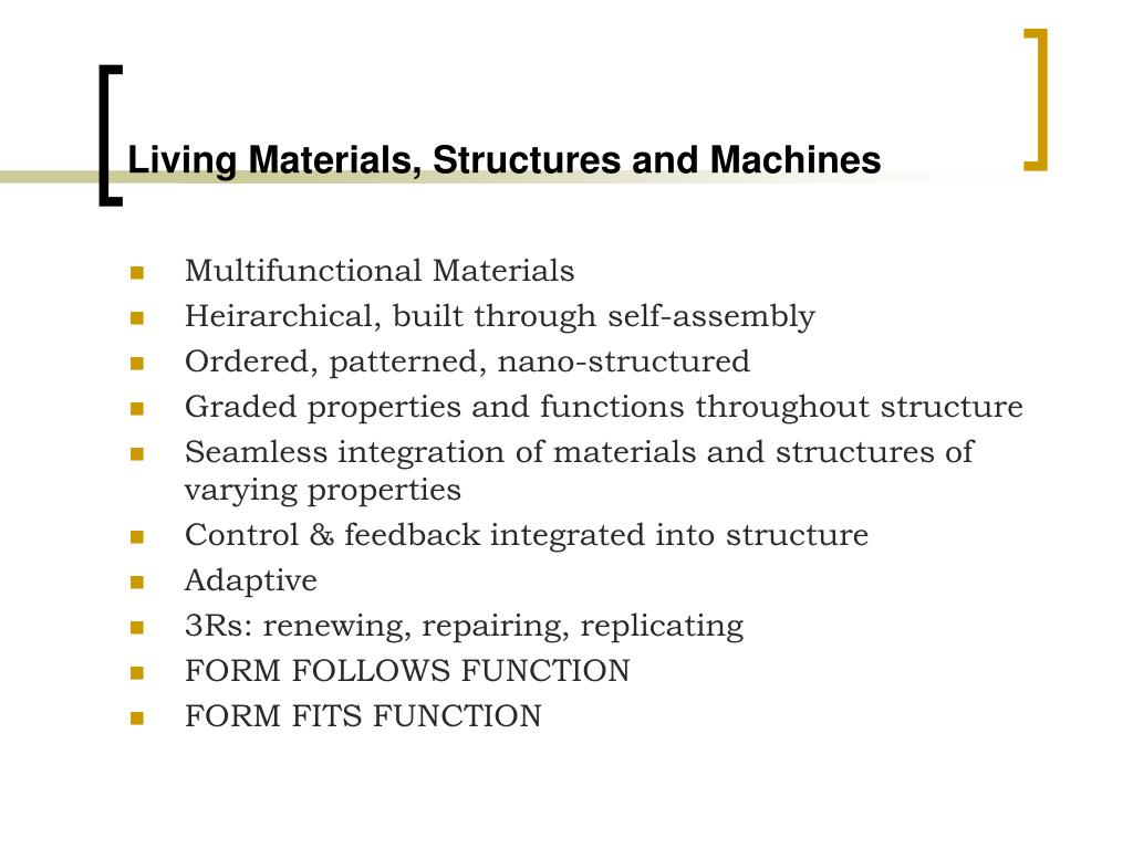 Living Materials, Structures and Machines