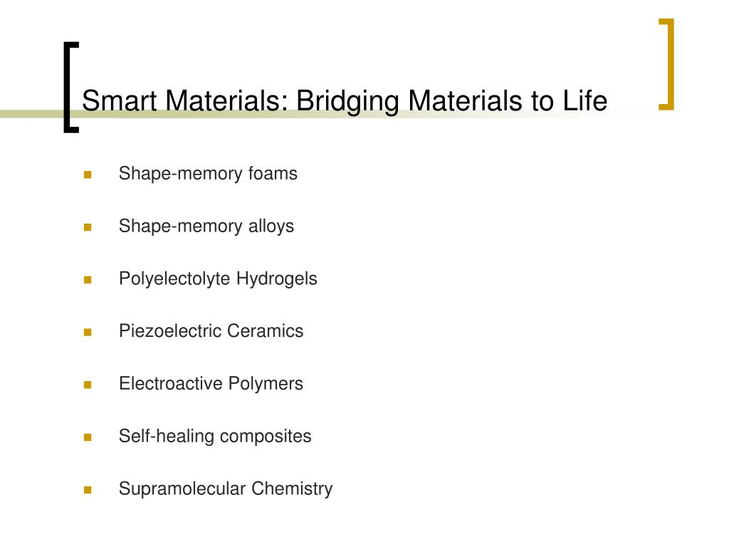 Smart Materials: Bridging Materials to Life