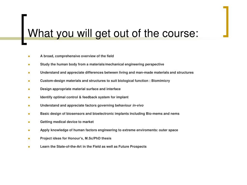 What you will get out of the course: