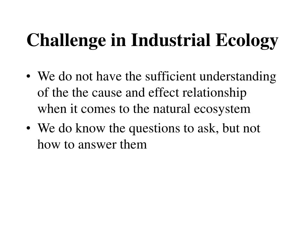 Challenge in Industrial Ecology