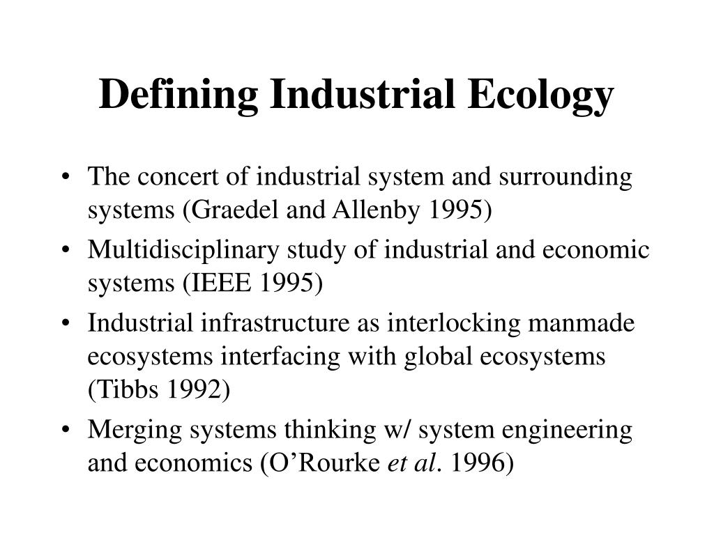 Defining Industrial Ecology