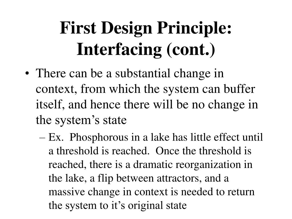 First Design Principle: Interfacing (cont.)