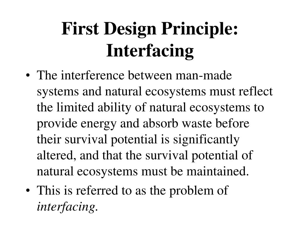 First Design Principle: Interfacing