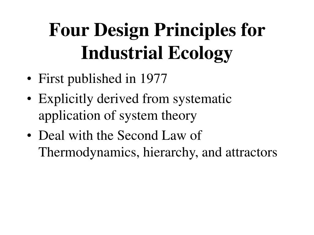 Four Design Principles for Industrial Ecology