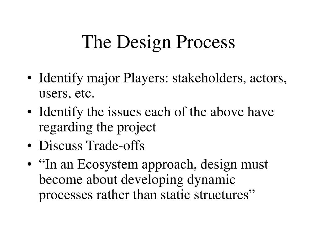 The Design Process