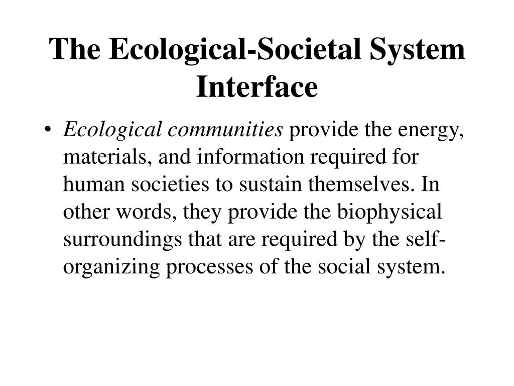 The Ecological-Societal System Interface