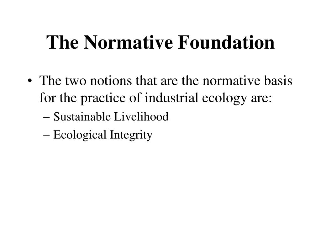 The Normative Foundation