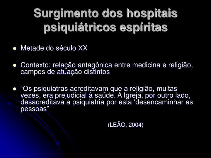Surgimento dos hospitais psiquiátricos espíritas
