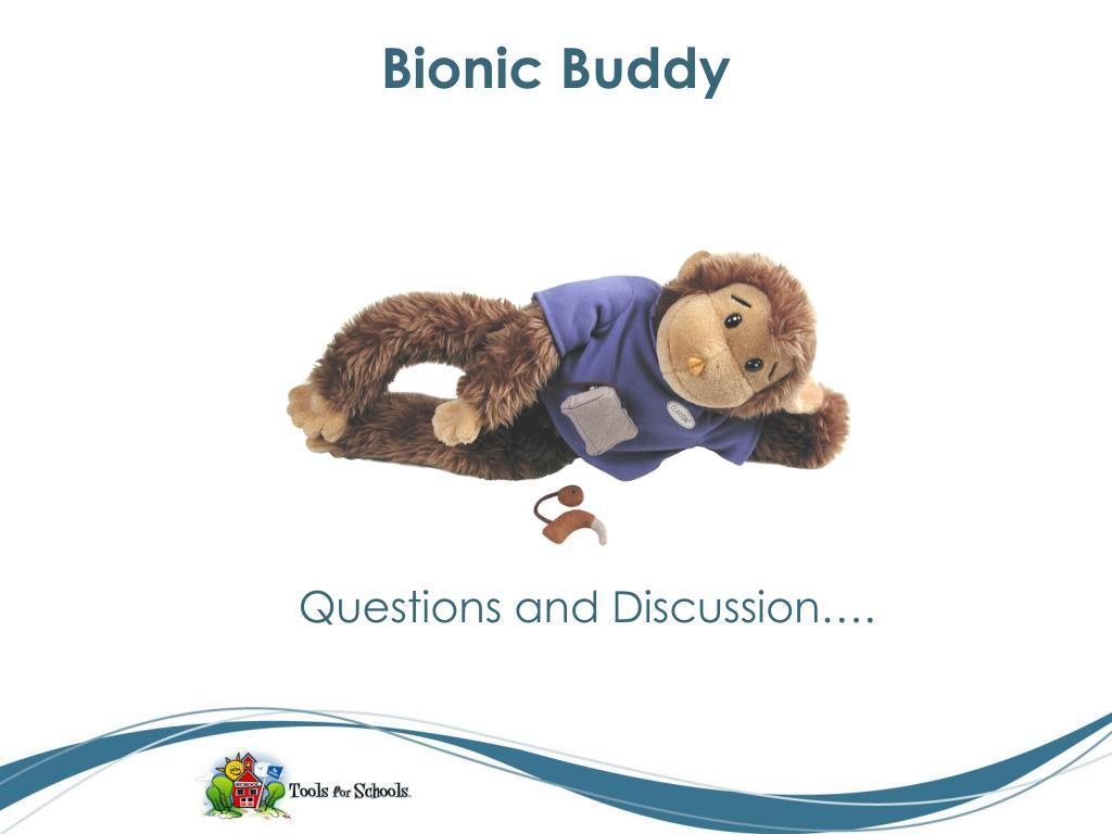 Bionic Buddy