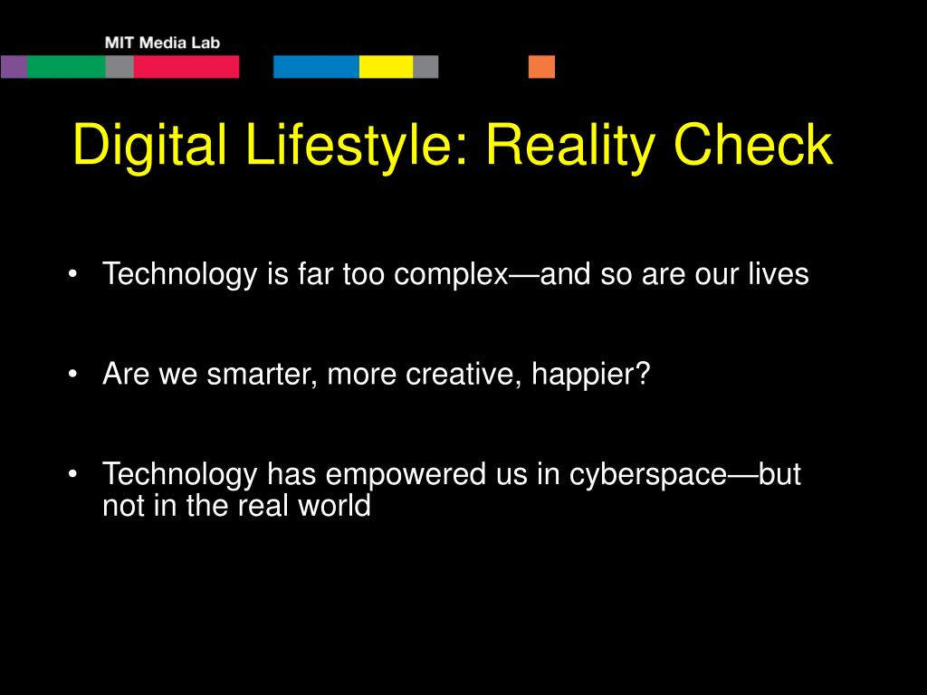 Digital Lifestyle: Reality Check