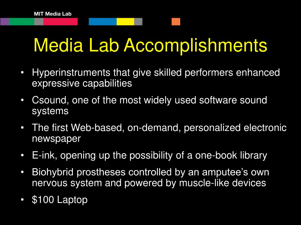 Media Lab Accomplishments