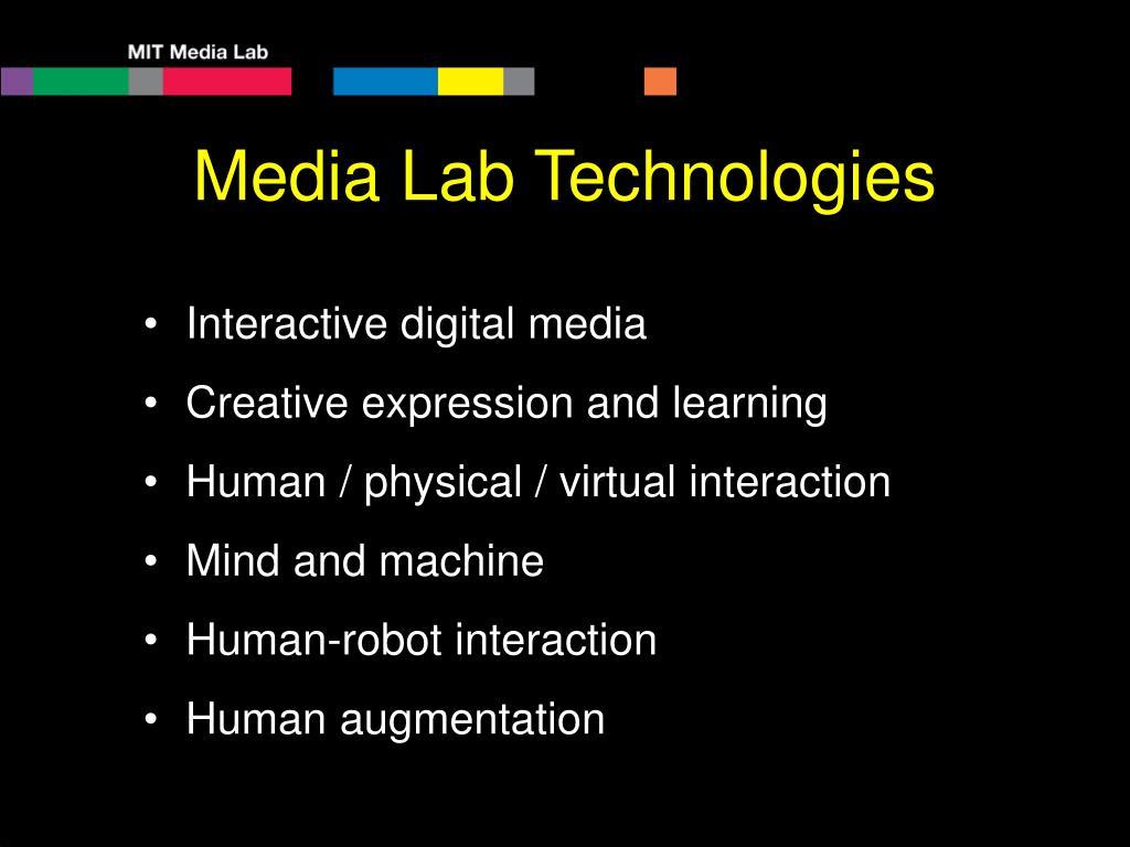 Media Lab Technologies