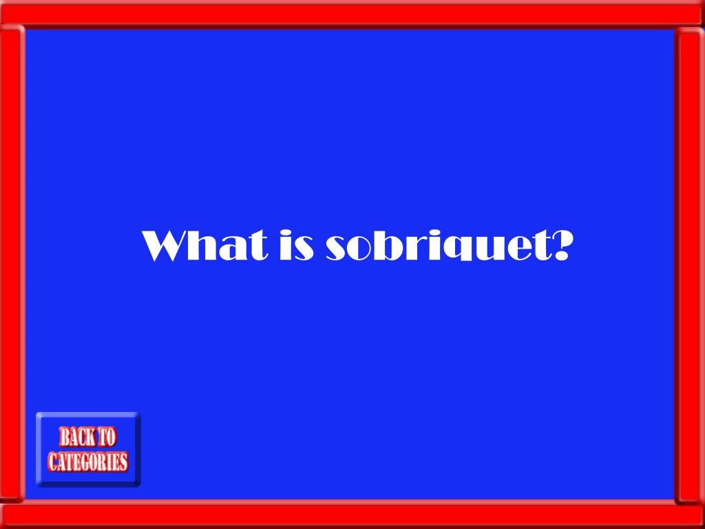 What is sobriquet?