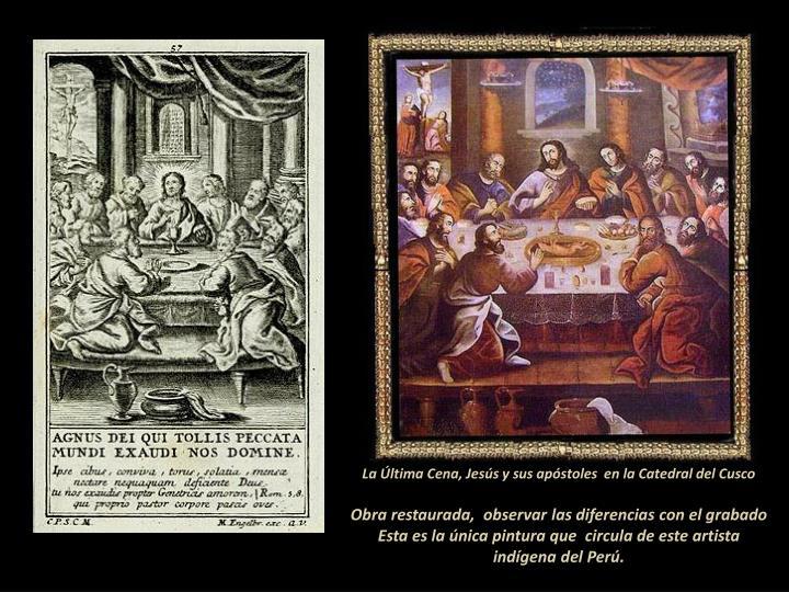 La Última Cena, Jesús y sus apóstoles  en la Catedral del Cusco