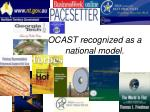 ocast recognized as a national model