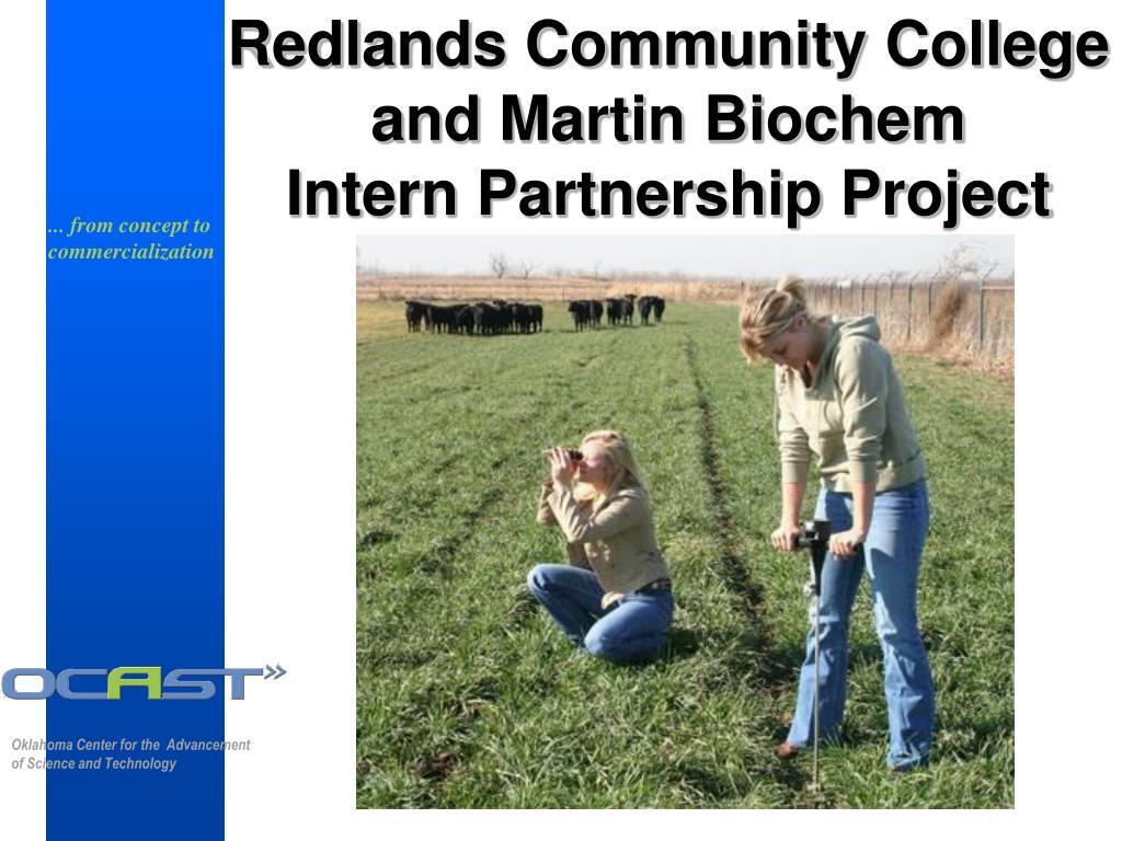 Redlands Community College and Martin Biochem