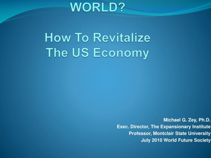 A post american world how to revitalize the us economy
