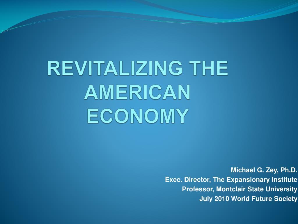 REVITALIZING THE AMERICAN ECONOMY