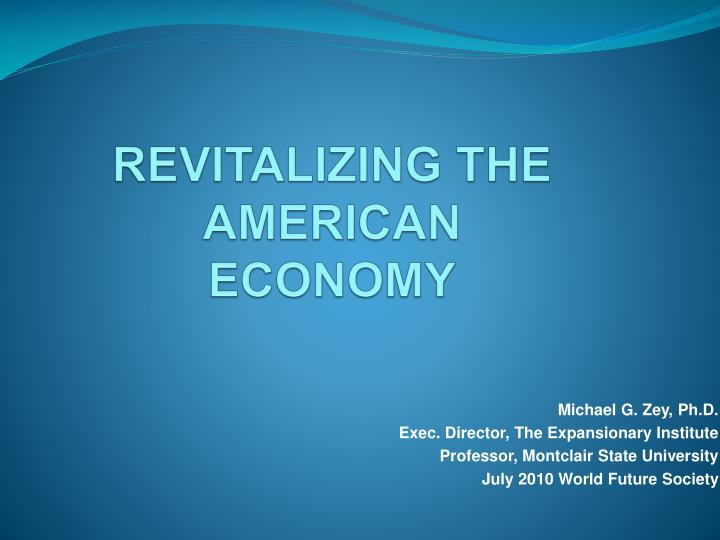 Revitalizing the american economy