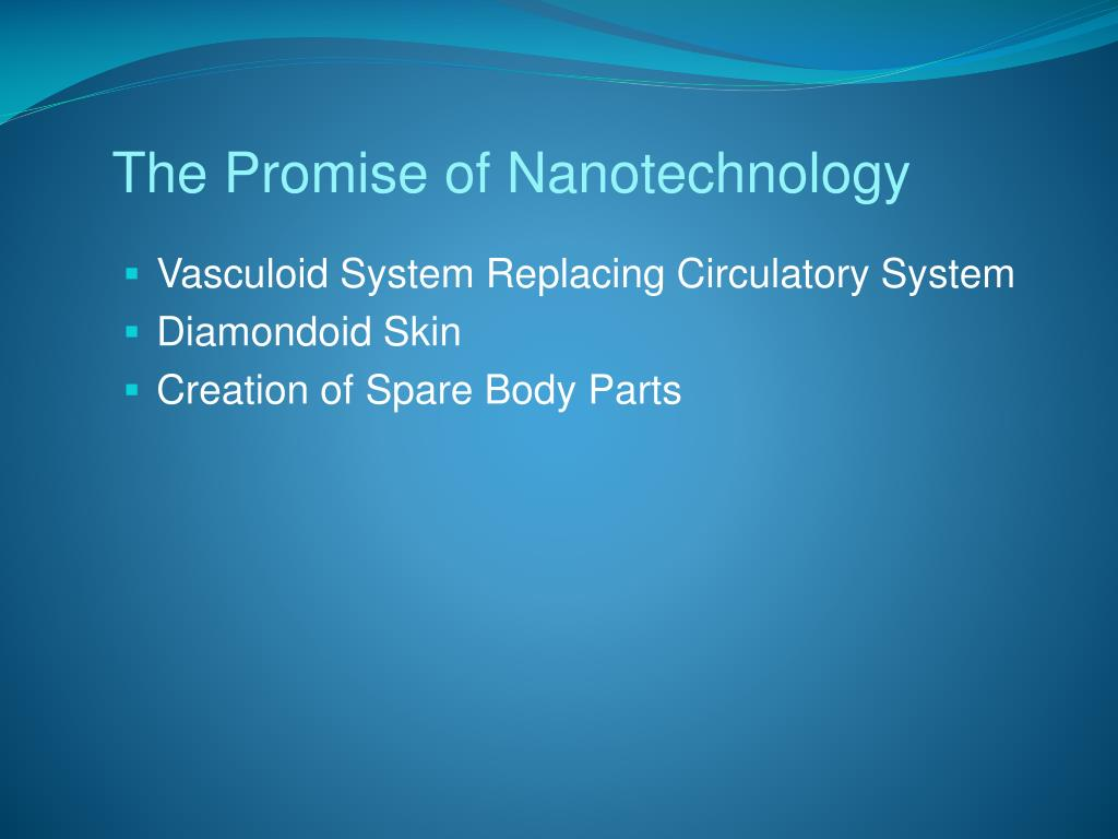 The Promise of Nanotechnology