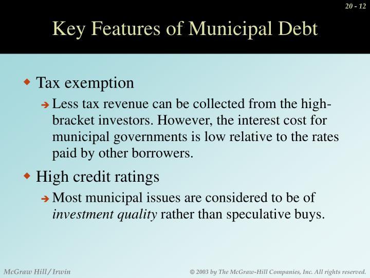 Key Features of Municipal Debt