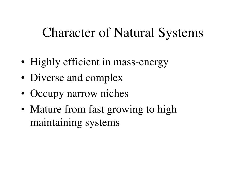 Character of Natural Systems