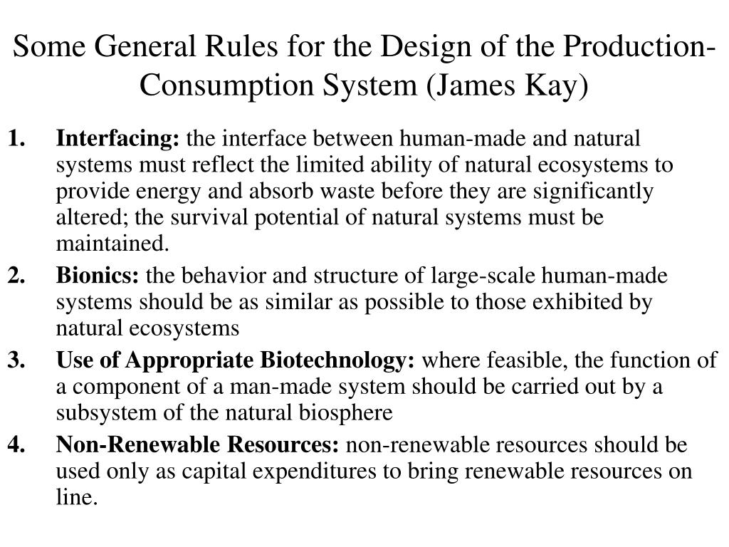 Some General Rules for the Design of the Production-Consumption System (James Kay)