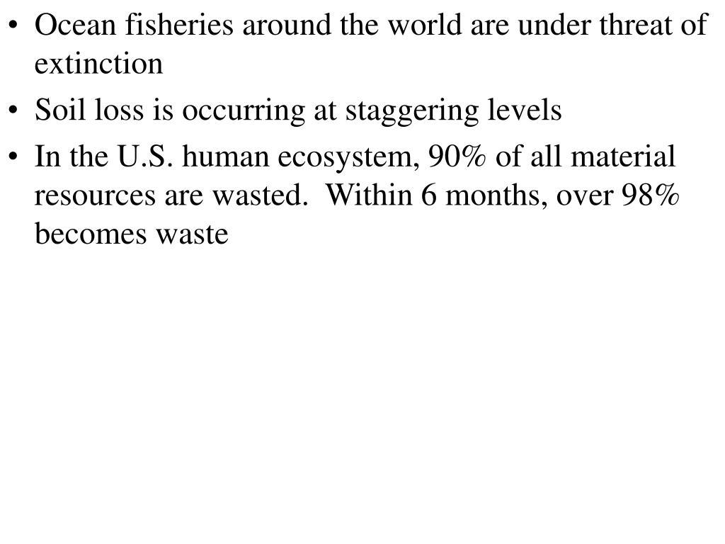Ocean fisheries around the world are under threat of extinction