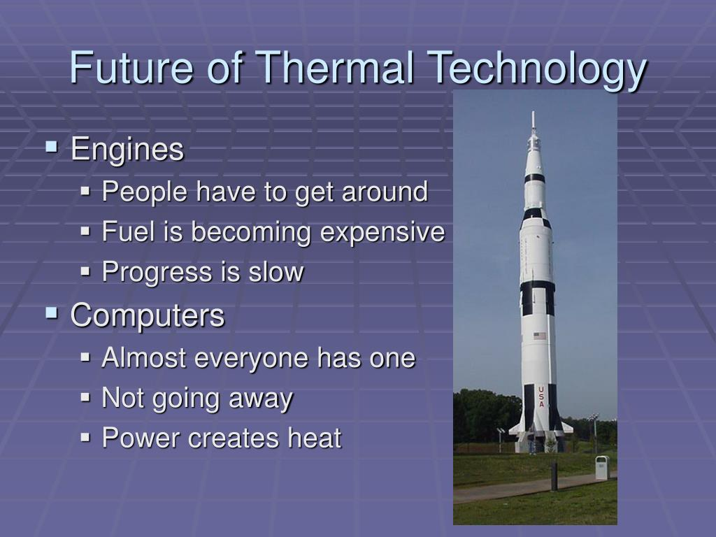 Future of Thermal Technology