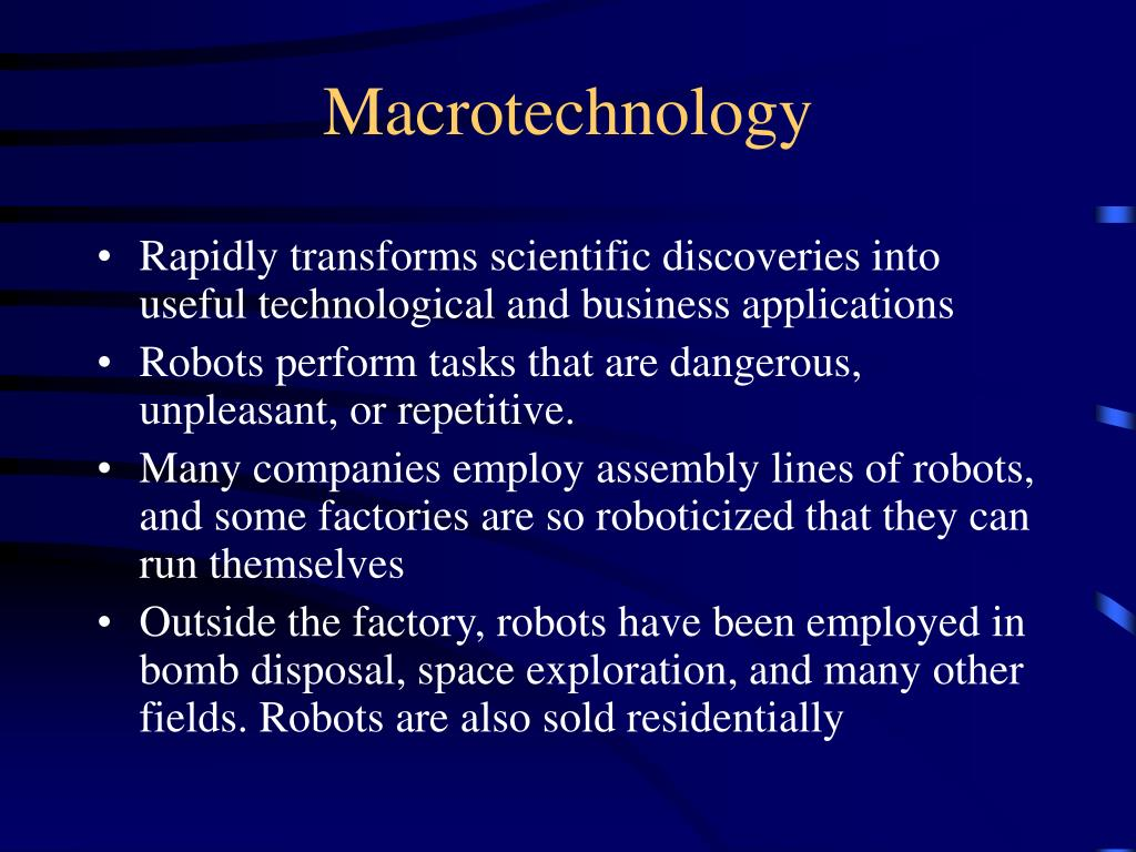 Macrotechnology