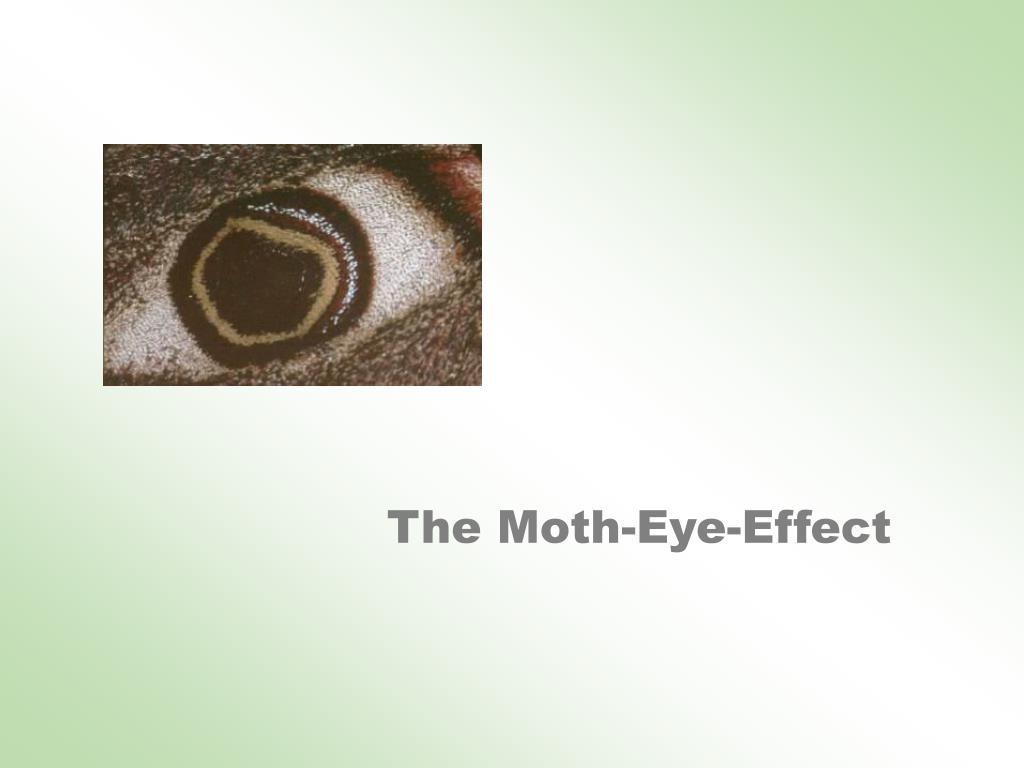 The Moth-Eye-Effect