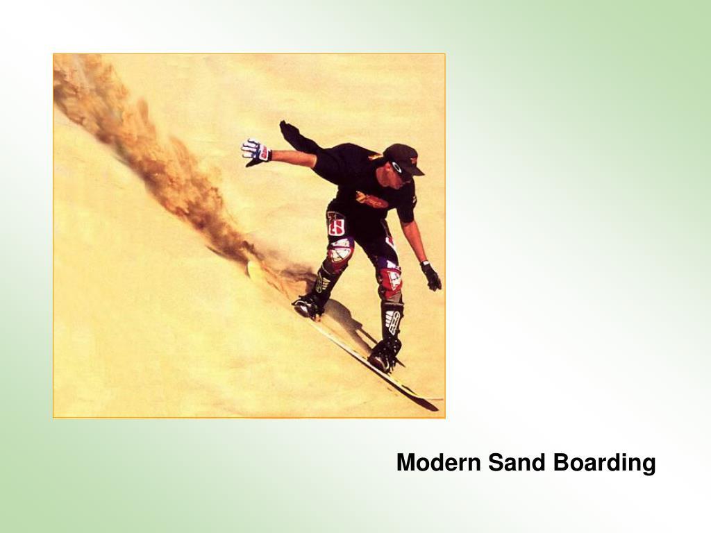 Modern Sand Boarding