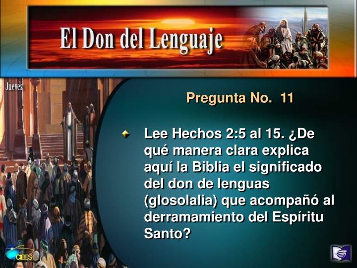 Pregunta No.  11