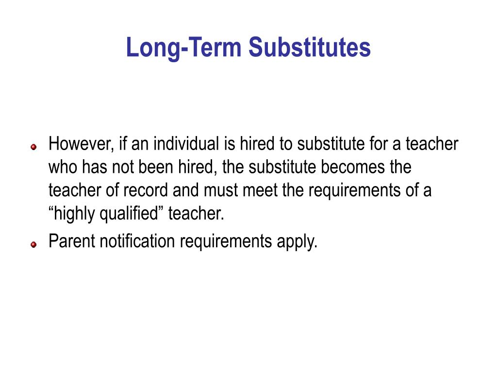 Long-Term Substitutes