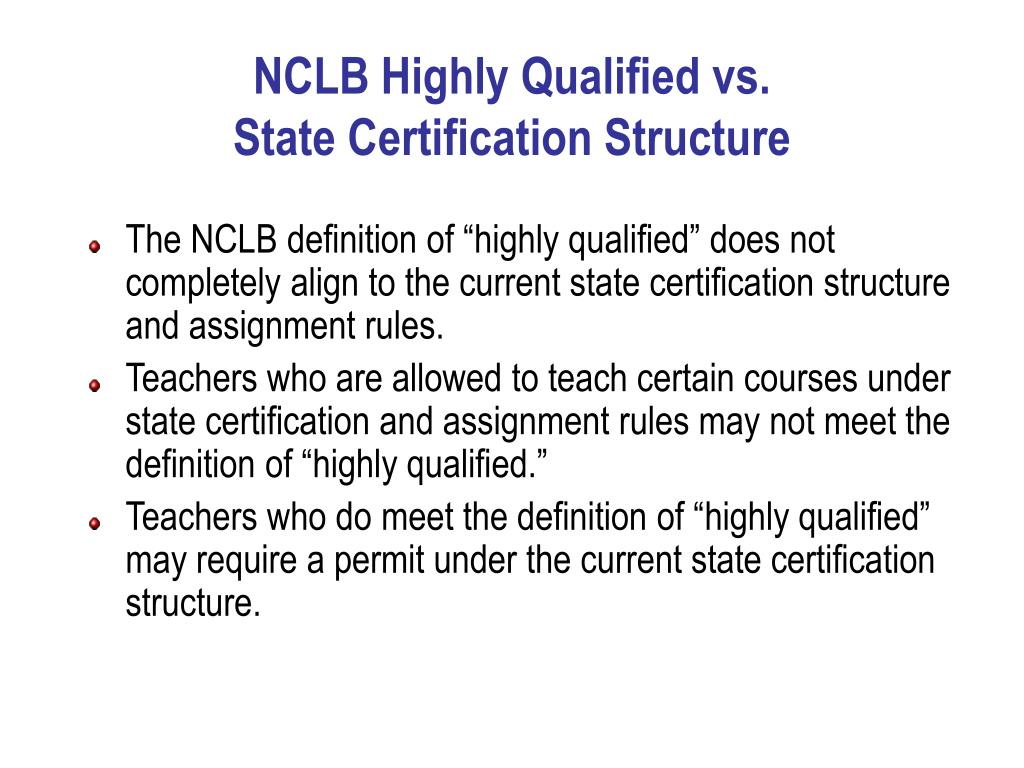 NCLB Highly Qualified vs.