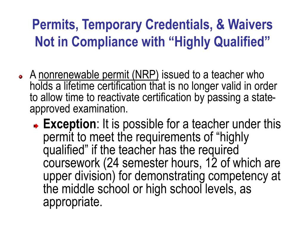 Permits, Temporary Credentials, & Waivers