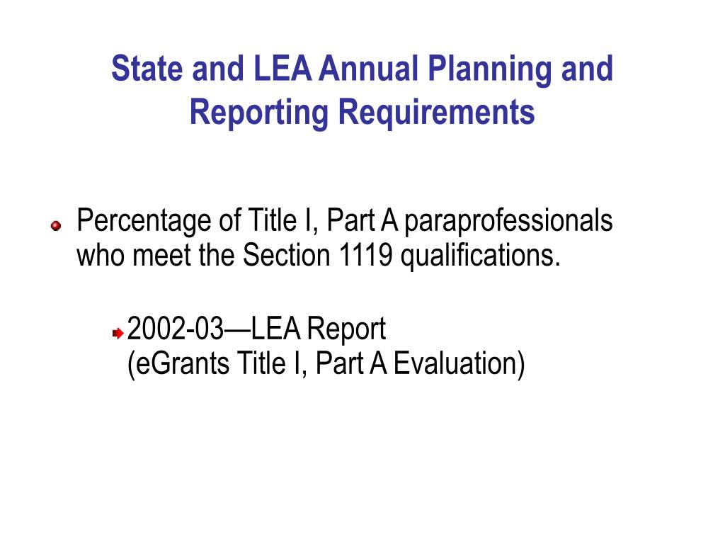 State and LEA Annual Planning and Reporting Requirements