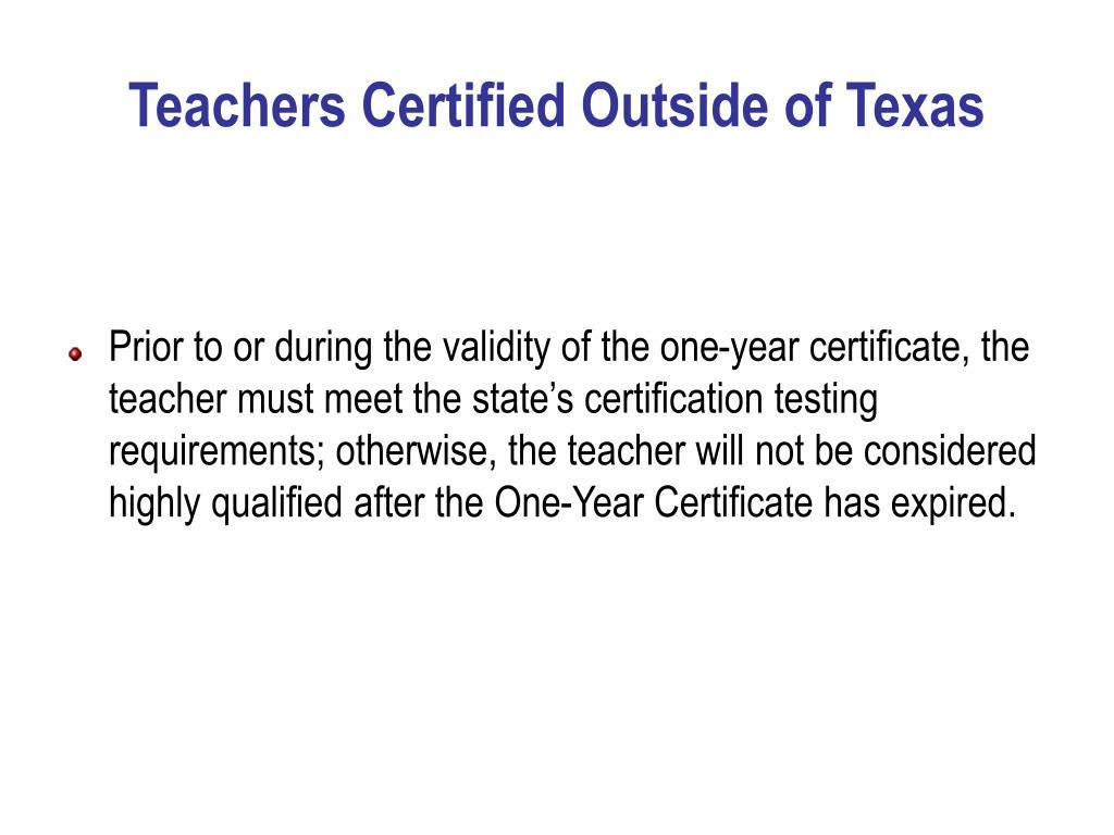Teachers Certified Outside of Texas
