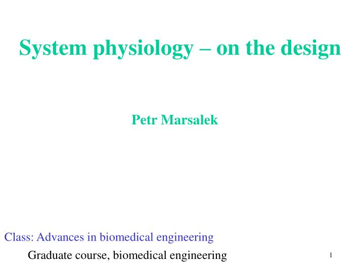 System physiology on the design