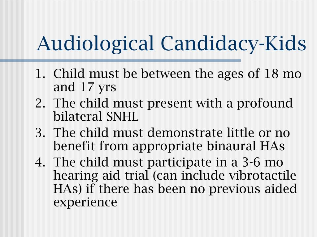 Audiological Candidacy-Kids