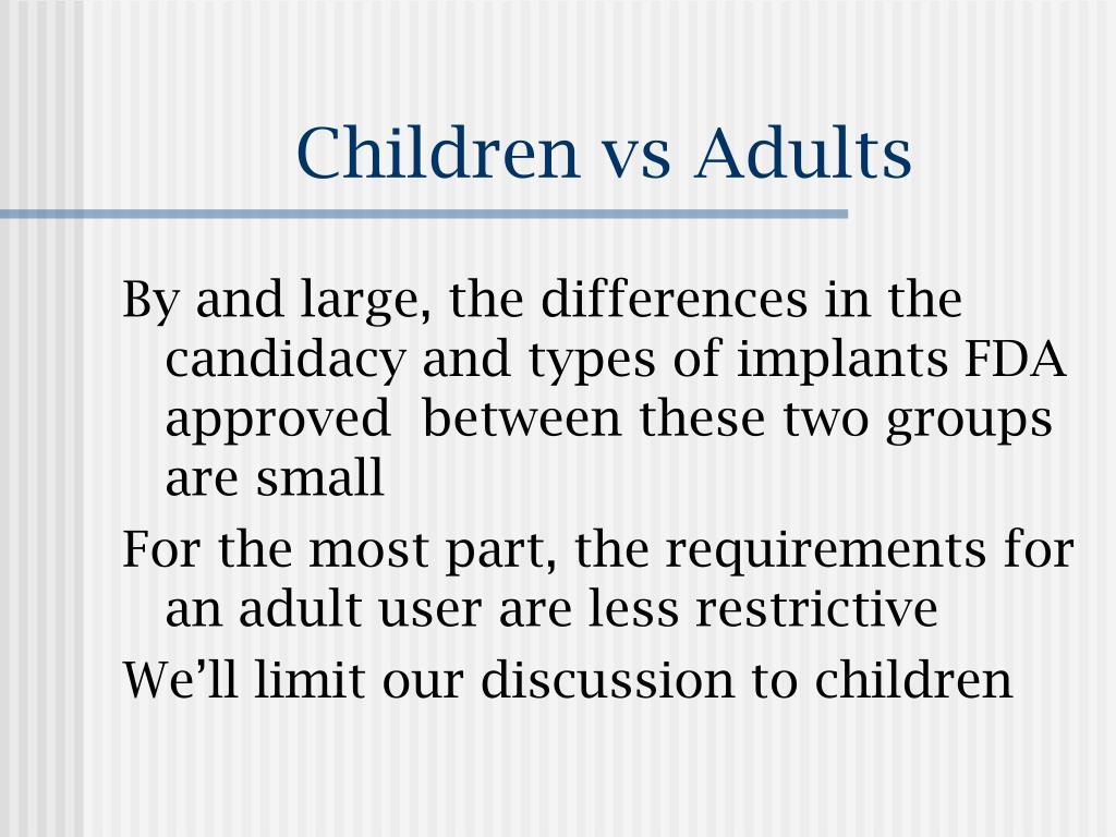 Children vs Adults