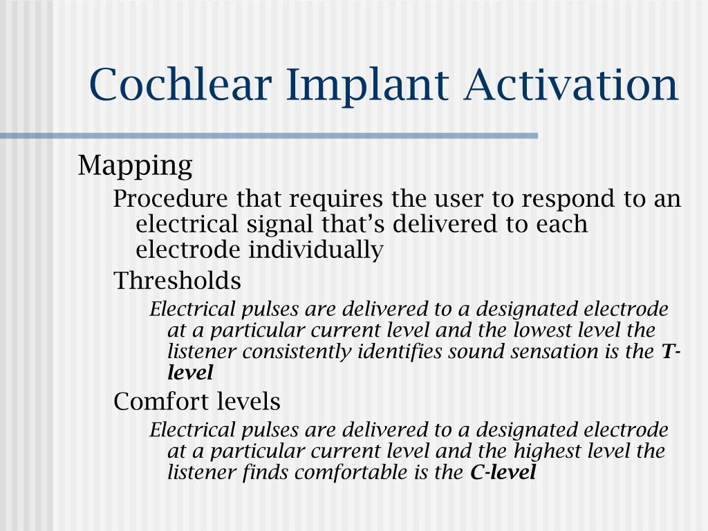 Cochlear Implant Activation
