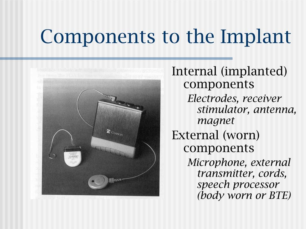 Components to the Implant