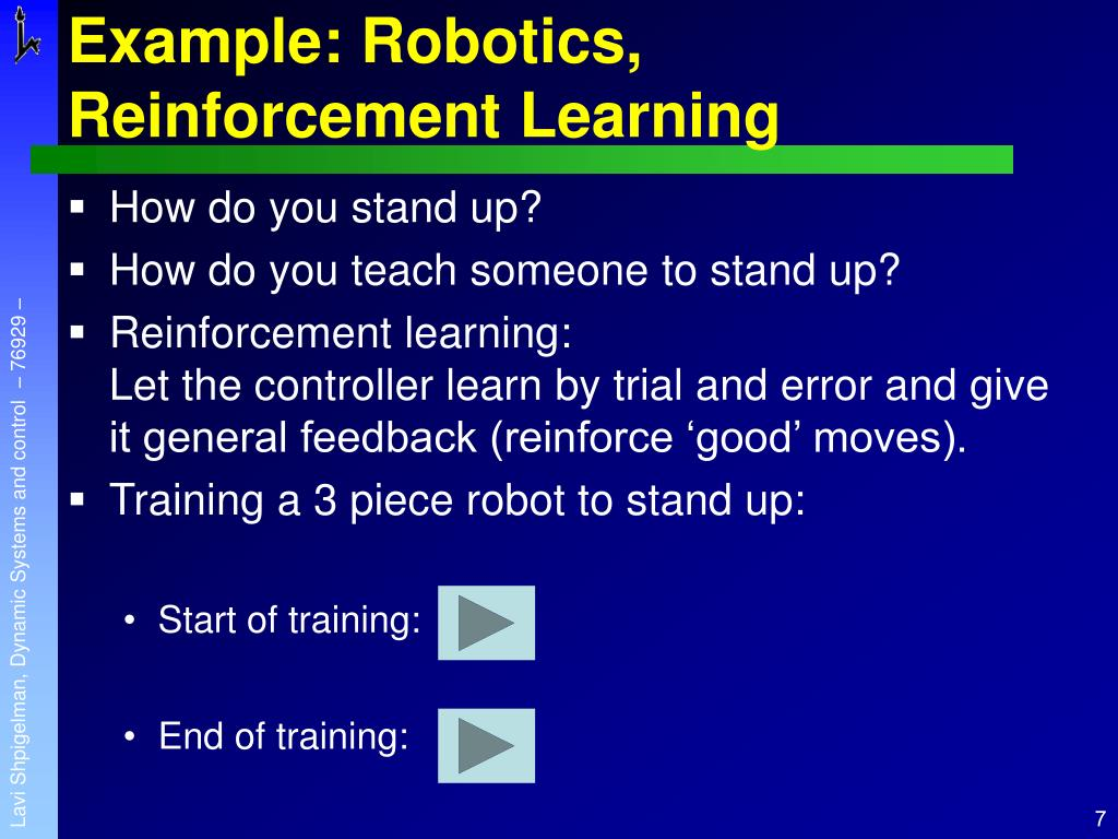 Example: Robotics, Reinforcement Learning