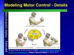modeling motor control details