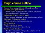 rough course outline