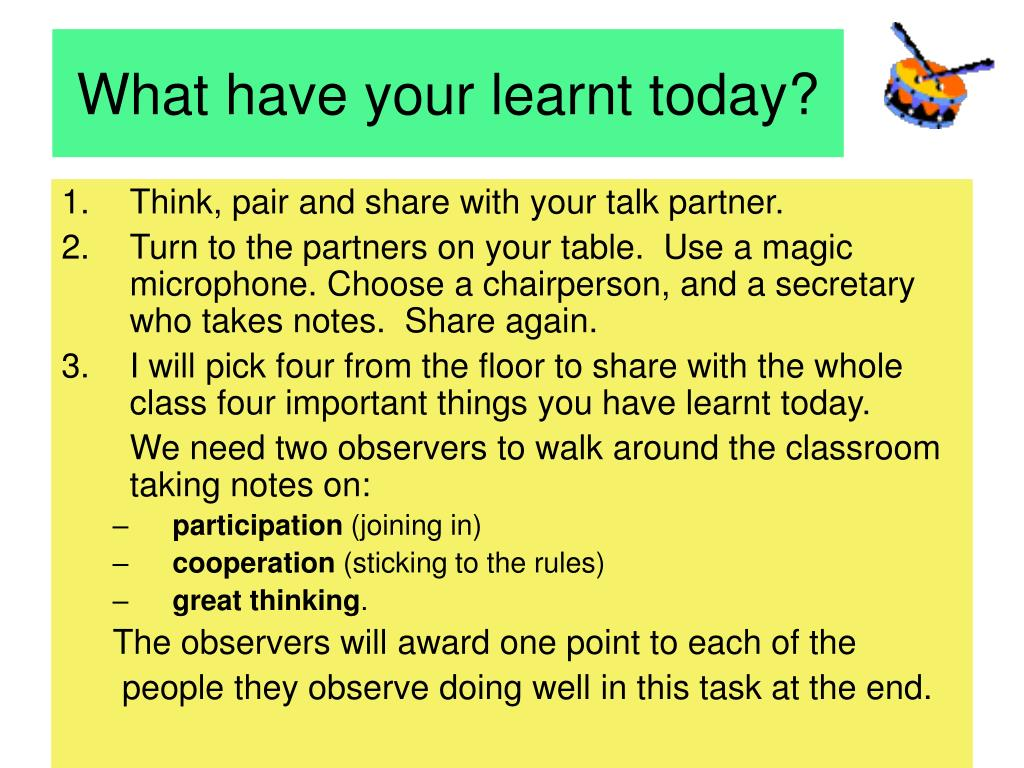 What have your learnt today?