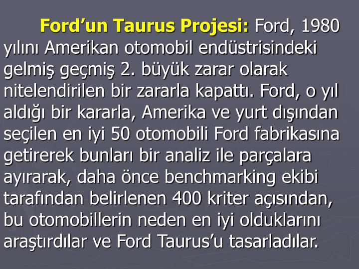 Fordun Taurus Projesi: