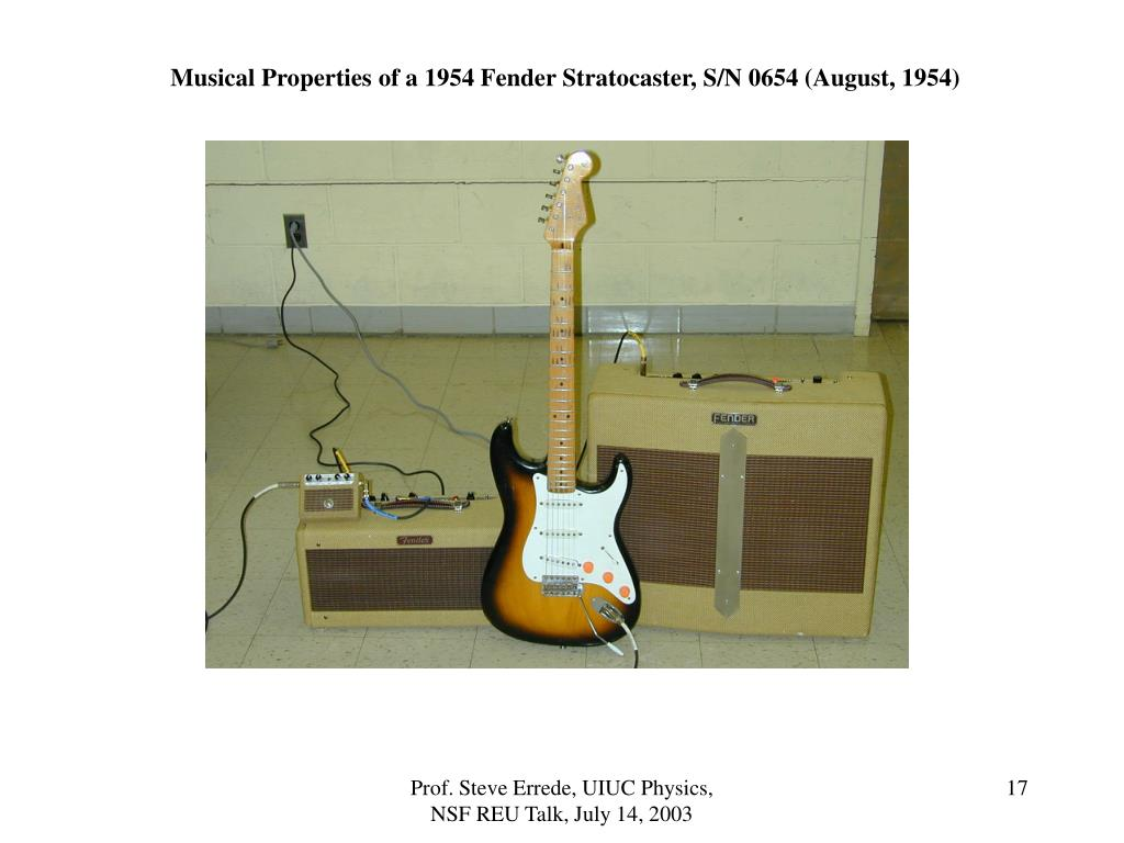 Musical Properties of a 1954 Fender Stratocaster, S/N 0654 (August, 1954)