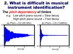2 what is difficult in musical instrument identification